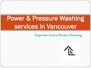 Power & Pressure Washing services in Vancouver
