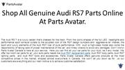 Shop High End Audi RS7 Parts Online at Parts Avatar Canada.