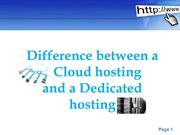 Difference between a cloud hosting and dedicated hosting