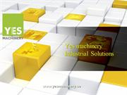 Yes machinery Industrial Solutions