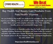 Buy Health And Beauty Care Products From Pure Health Vitamins