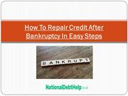 How To Repair Credit After Bankruptcy In Easy Steps