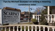 Tips by Michael Scarpaci on writing a meaning condolence letter