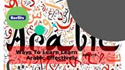 Ways To LearnLearn ArabicEffectively