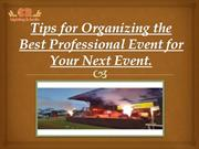 Tips for Organizing the Best Professional Event for Your Next Even