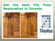 Get the best Tile Floor Restoration in Toronto