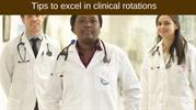 Tips to excel in clinical rotations