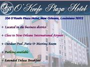 O'Keefe Plaza Hotel, New Orleans La