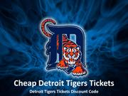 Cheap Detroit Tigers Tickets | Detroit Tigers Tickets Discount Coupon