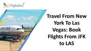 Travel From New York To Las Vegas  Book Flights From JFK to LAS