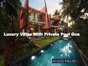 Luxury Villas With Private Pool Goa