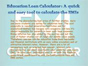 Education Loan Calculator - A quick and easy tool to calculate the EMI
