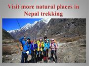 Visit more natural places in Nepal trekking