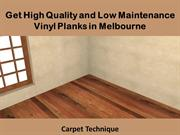 Get High Quality and Low Maintenance Vinyl Planks in Melbourne
