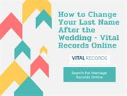 How to Change Your Last Name After the Wedding - Vital Records Online