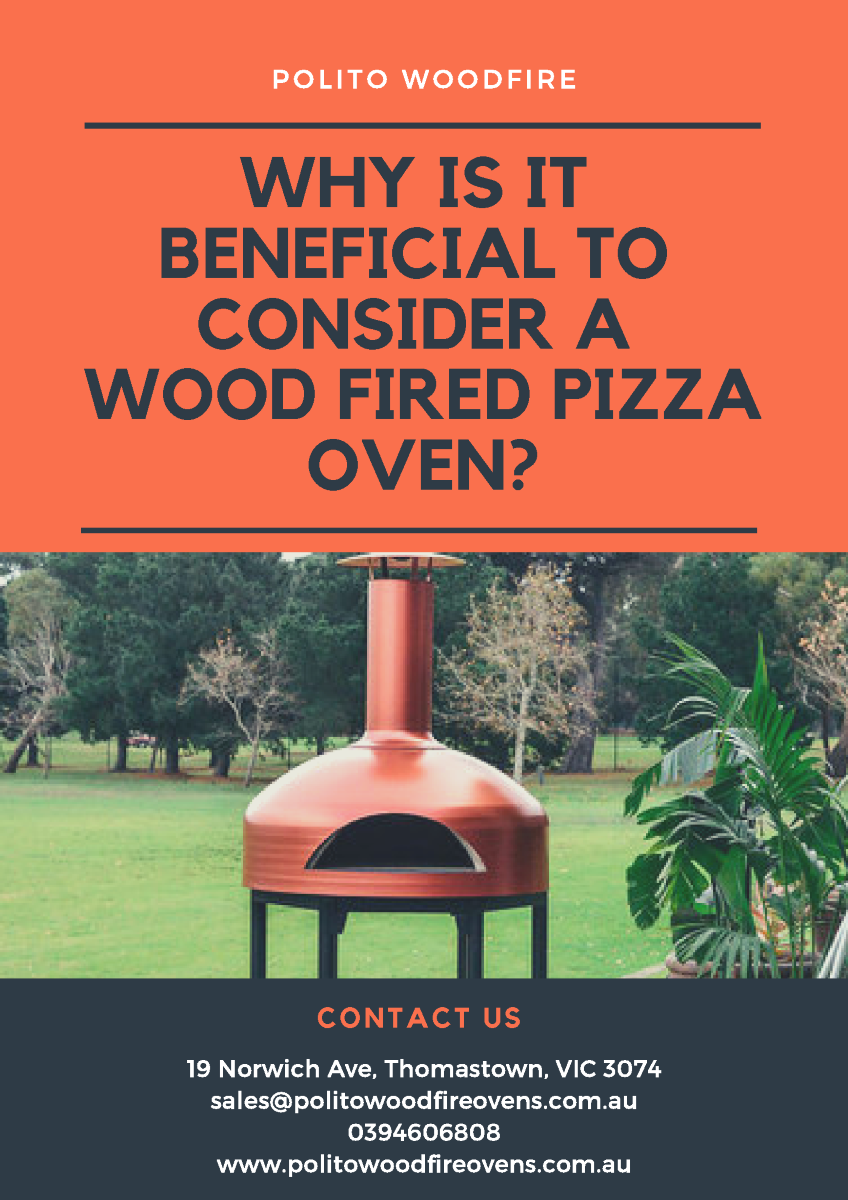 Why Is It Beneficial To Consider A Wood Fired Pizza Oven Authorstream