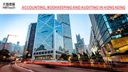 ACCOUNTING, BOOKKEEPING AND AUDITING IN HONG KONG