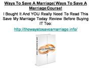 Ways To Save A Marriage - Ways To Save A