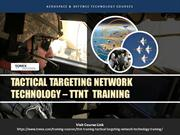 TTNT Training , Tactical Targeting Network Technology Training
