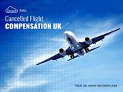 Guide to Claim for Cancelled Flight Compensation in UK! Shared by Airc