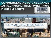 COMMERCIAL AUTO INSURANCE IN RICHMOND HILL! WHAT YOU NEED TO KNOW