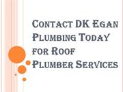 Licensed and Highly Skilled Roof Plumber Services