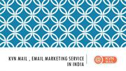 Email Marketing Services in India -KVN Mail