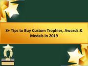 Tips to Buy Custom Trophies, Awards & Medals in 2019