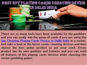 Best Cheating Playing Cards Device in Delhi India
