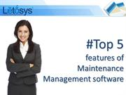 Top 5 features of Maintenance Management software | Letosys