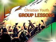 Advantageous Christian Youth Group Lessons
