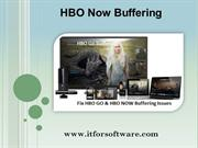 Top 3 HBO Go Buffering and HBO Now Buffering