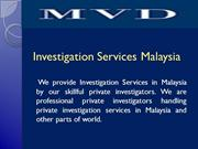 Investigation Services Malaysia0