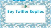 Buy Twitter Replies – Become the Most Amazing Business Holder