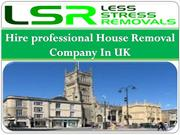 Hire professional House Removal Company In UK