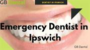 Emergency Dentist in Ipswich