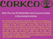 Why The Use Of Mold Killer And Concrete Sealer Is Becoming Common