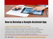 How to Develop a Google Assistant App