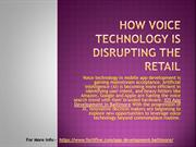 How Voice Technology is Disrupting the Retail