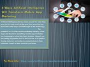 4 Ways Artificial Intelligence Will Transform Mobile App