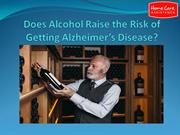 Does Alchol Raise the Risk of Getting Alzheimer's Disease