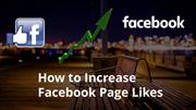 How to Increase Facebook Page Likes: 8 Tactics That Actually Work