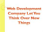 Web Development Company Let You Think Over New Things