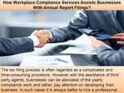 How Workplace Compliance Services Assists Businesses With Annual Repor