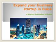 Expand your business startup in Dubai