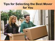 Tips for selecting best mover for you.