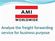 Analyze the freight forwarding service for business purpose