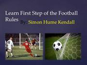 Learn Some Step of the Football Game By Simon Hume Kendall