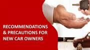 Recommendations & Precautions For New Car Owners
