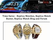 Time Swiss - Replica Watches, Replica Watch Buster, Replica Watch Blog